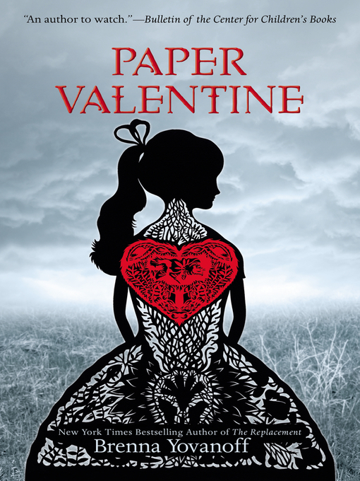 Title details for Paper Valentine by Brenna Yovanoff - Available