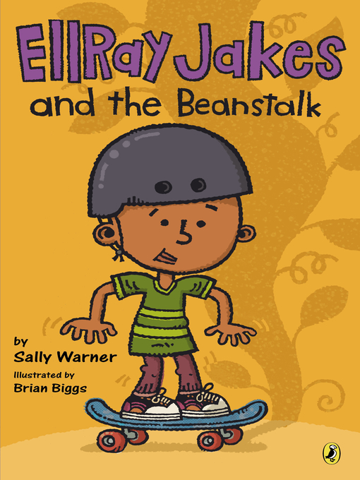 Title details for EllRay Jakes and the Beanstalk by Sally Warner - Available