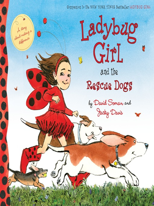 Title details for Ladybug Girl and the Rescue Dogs by David Soman - Available