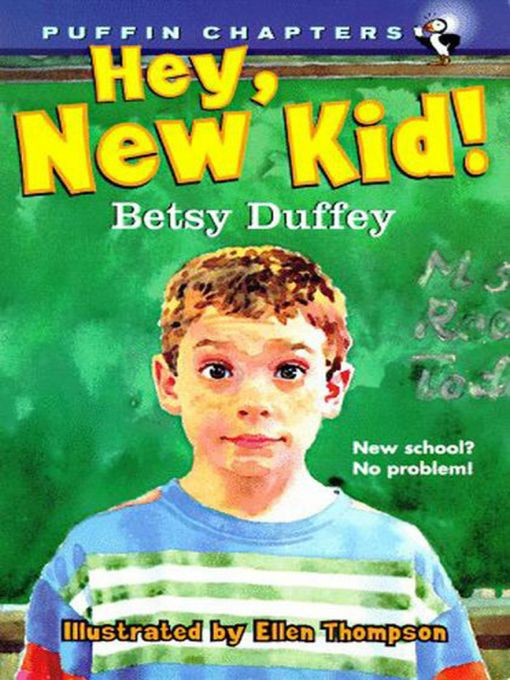 Title details for Hey, New Kid! by Betsy Duffey - Available