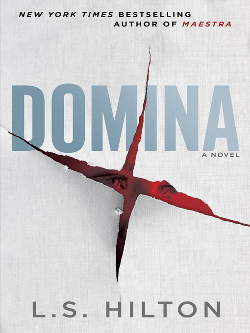 Title details for Domina by L.S. Hilton - Available