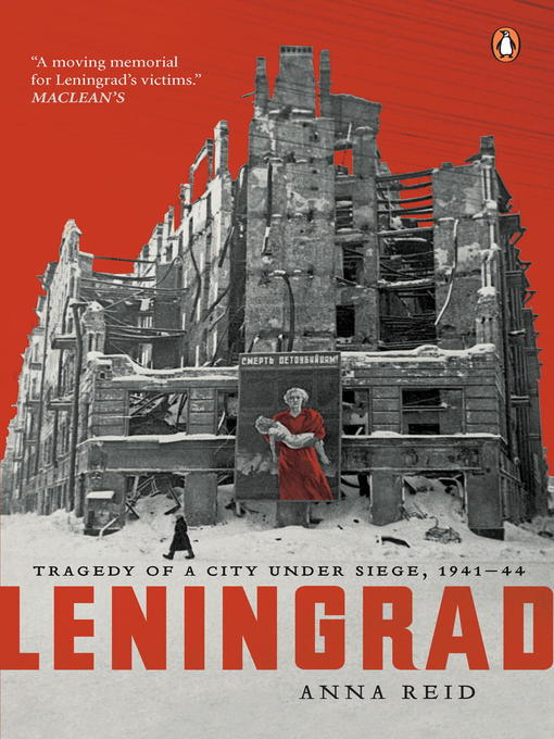 Title details for Leningrad by Anna Reid - Available