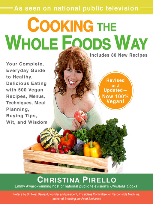 Title details for Cooking the Whole Foods Way by Christina Pirello - Wait list