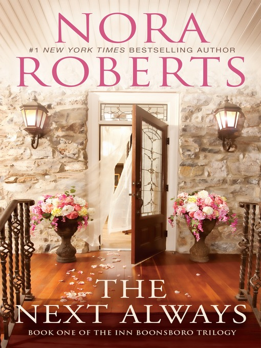 Title details for The Next Always by Nora Roberts - Wait list