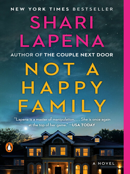 Title details for Not a Happy Family by Shari Lapena - Wait list