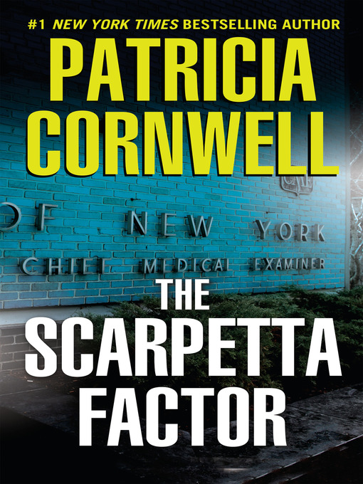 Title details for The Scarpetta Factor by Patricia Cornwell - Available