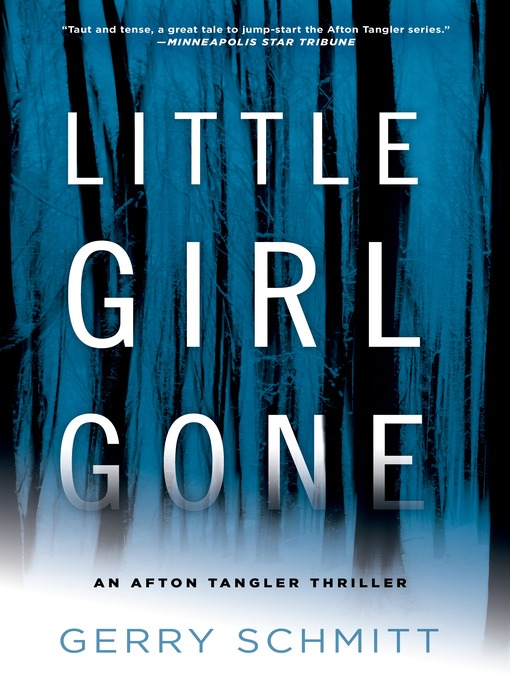 Title details for Little Girl Gone by Gerry Schmitt - Available