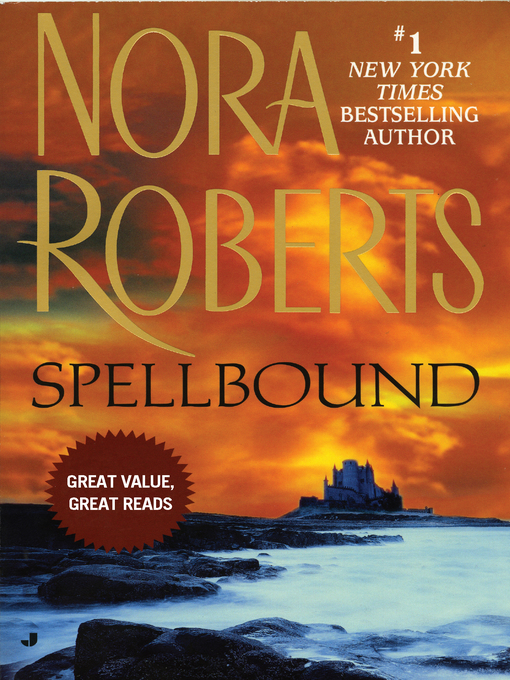 Title details for Spellbound by Nora Roberts - Wait list