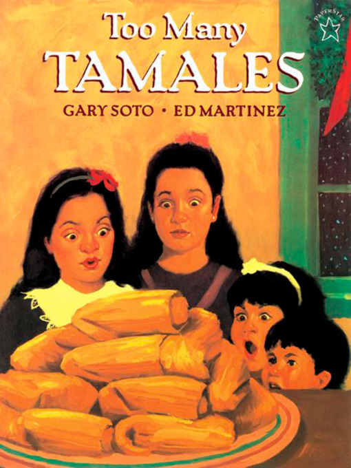 Title details for Too Many Tamales by Gary Soto - Available