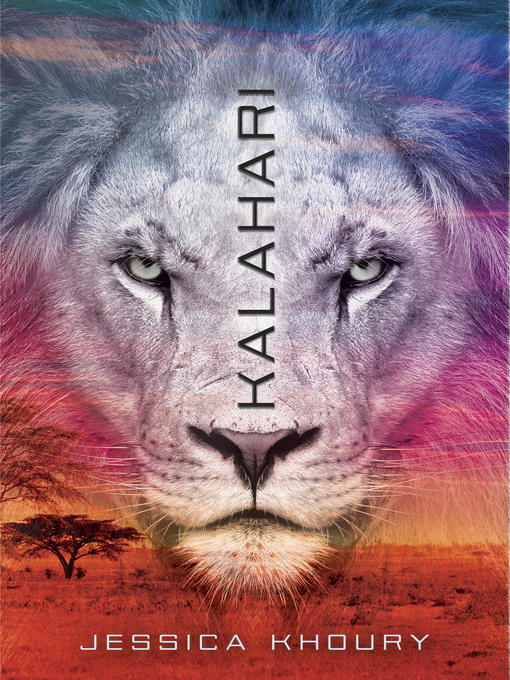 Title details for Kalahari by Jessica Khoury - Available