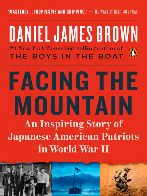 Title details for Facing the Mountain by Daniel James Brown - Wait list