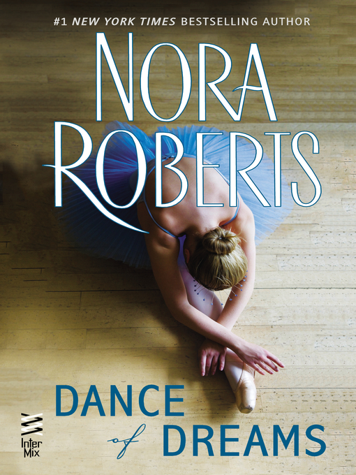 Title details for Dance of Dreams by Nora Roberts - Available