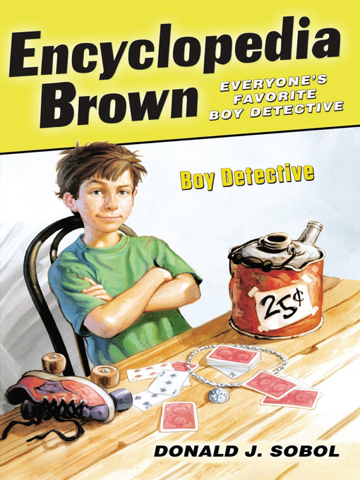 Title details for Encyclopedia Brown, Boy Detective by Donald J. Sobol - Wait list