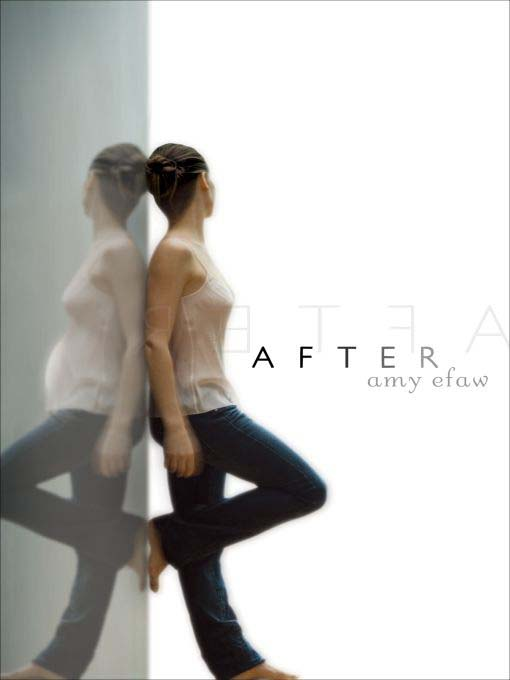 Title details for After by Amy Efaw - Available