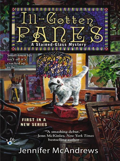Title details for Ill-Gotten Panes by Jennifer McAndrews - Wait list