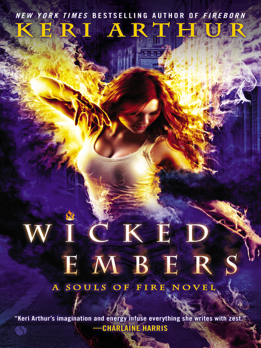 Title details for Wicked Embers by Keri Arthur - Available