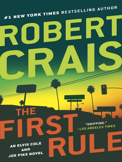 Title details for The First Rule by Robert Crais - Wait list