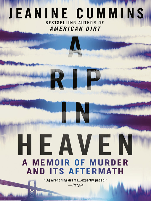 Title details for A Rip in Heaven by Jeanine Cummins - Wait list