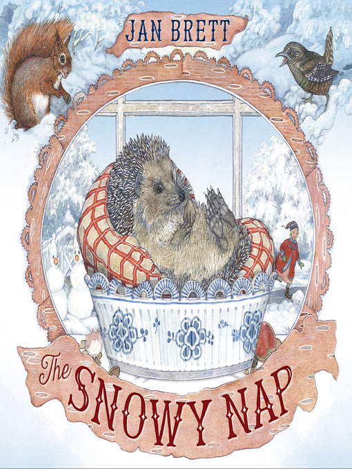 Title details for The Snowy Nap by Jan Brett - Available