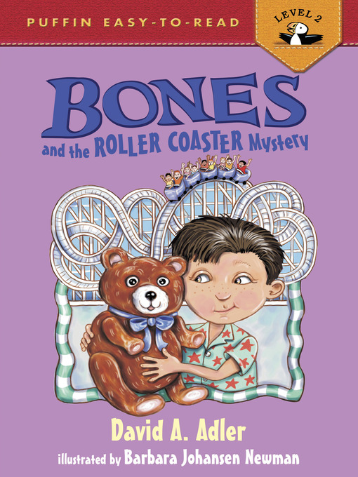 Title details for Bones and the Roller Coaster Mystery by David A. Adler - Available