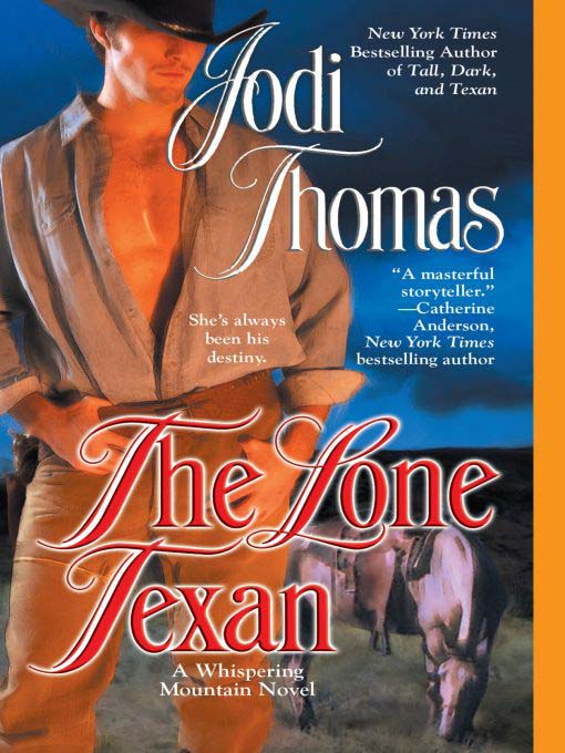 Title details for The Lone Texan by Jodi Thomas - Available