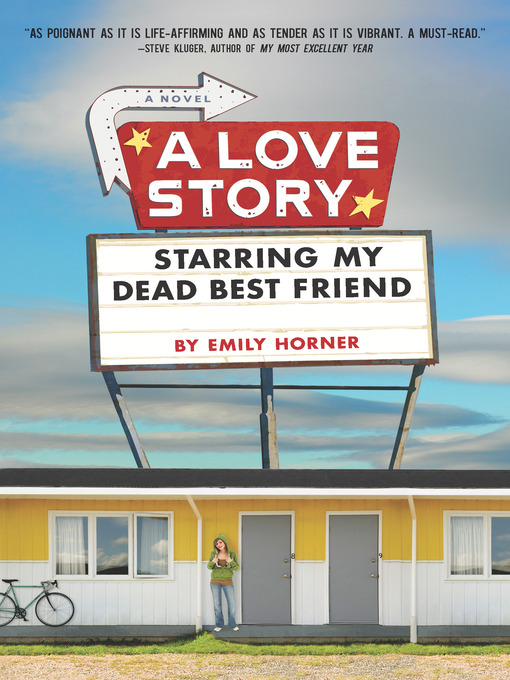 Title details for A Love Story Starring My Dead Best Friend by Emily Horner - Available