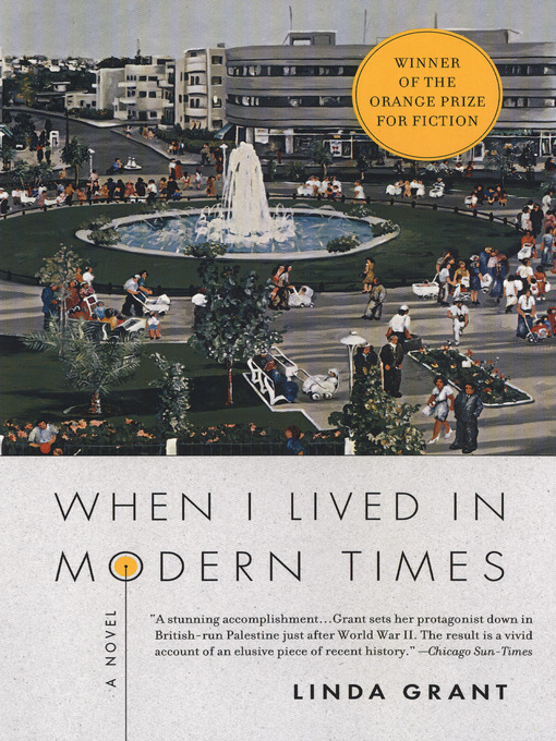 Title details for When I Lived in Modern Times by Linda Grant - Available