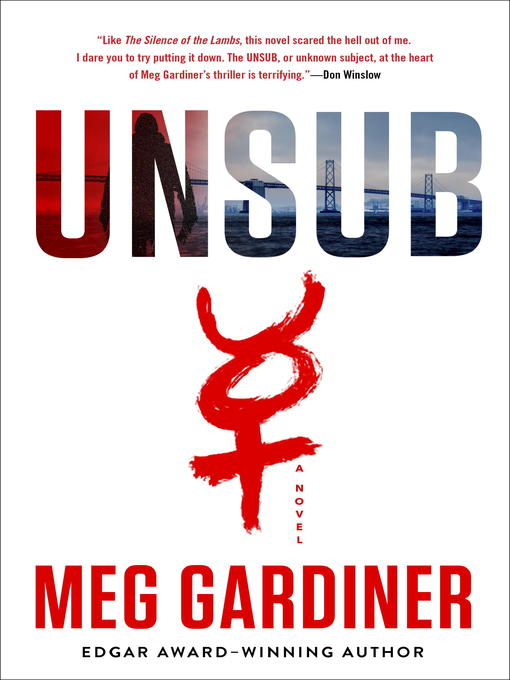 Title details for UNSUB--A Novel by Meg Gardiner - Wait list