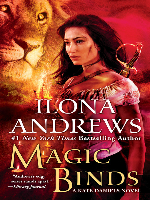 Title details for Magic Binds by Ilona Andrews - Wait list