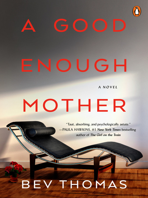 Title details for A Good Enough Mother by Bev Thomas - Available
