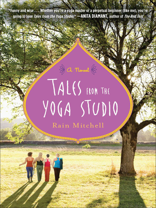 Title details for Tales from the Yoga Studio by Rain Mitchell - Available