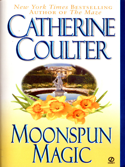 Title details for Moonspun Magic by Catherine Coulter - Wait list