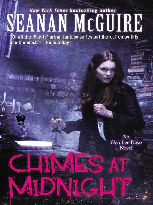 Title details for Chimes at Midnight by Seanan McGuire - Available