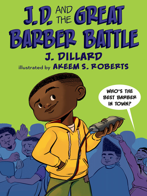 Title details for J.D. and the Great Barber Battle by J. Dillard - Available