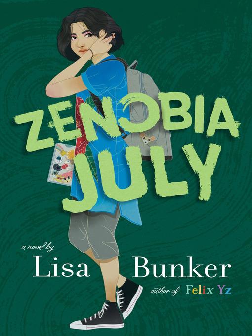 Title details for Zenobia July by Lisa Bunker - Wait list
