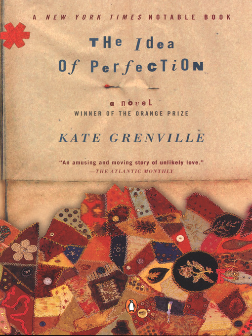 Title details for The Idea of Perfection by Kate Grenville - Available