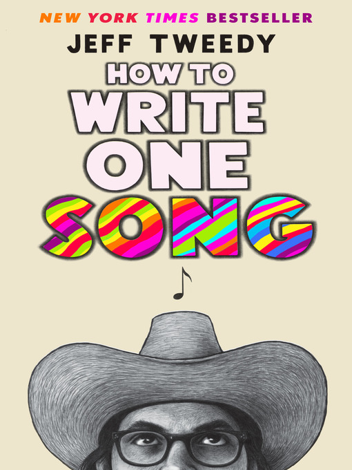 Title details for How to Write One Song by Jeff Tweedy - Available
