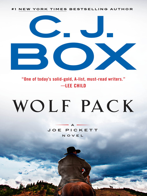 Title details for Wolf Pack by C. J. Box - Wait list