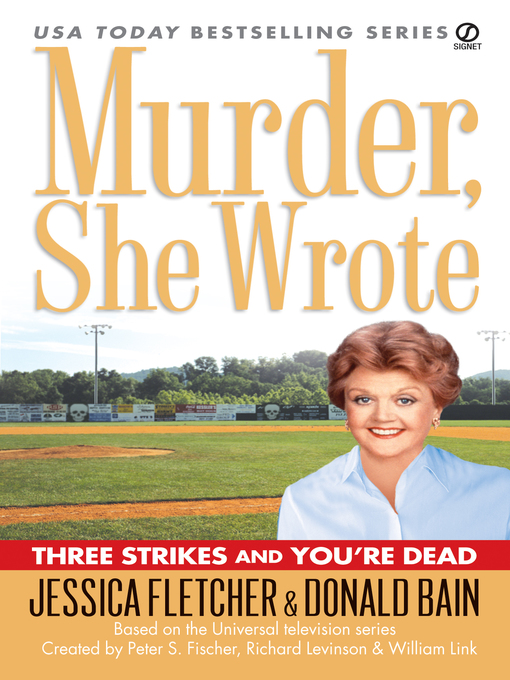 Title details for Three Strikes and You're Dead by Jessica Fletcher - Wait list
