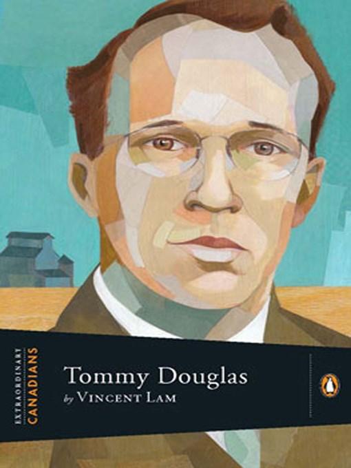 Title details for Tommy Douglas by Vincent Lam - Wait list