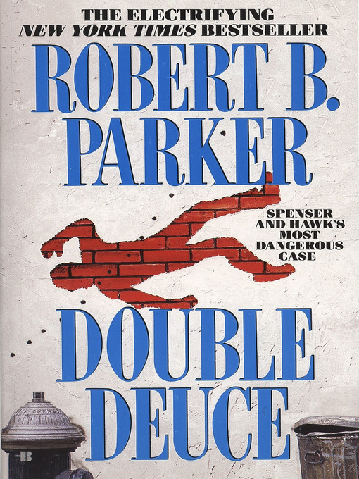 Title details for Double Deuce by Robert B. Parker - Available