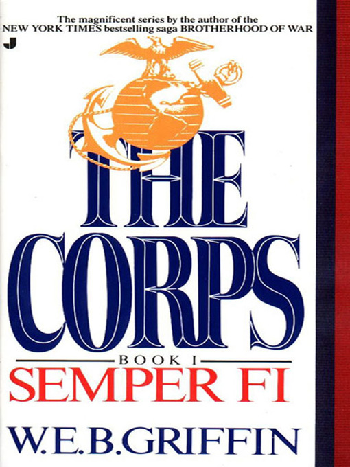 Title details for Semper Fi by W.E.B. Griffin - Wait list