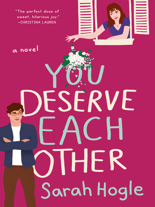 Title details for You Deserve Each Other by Sarah Hogle - Available