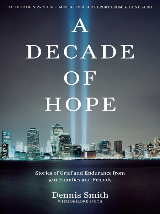 Title details for A Decade of Hope by Dennis Smith - Available