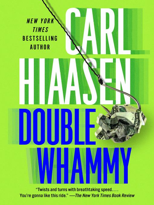 Title details for Double Whammy by Carl Hiaasen - Available