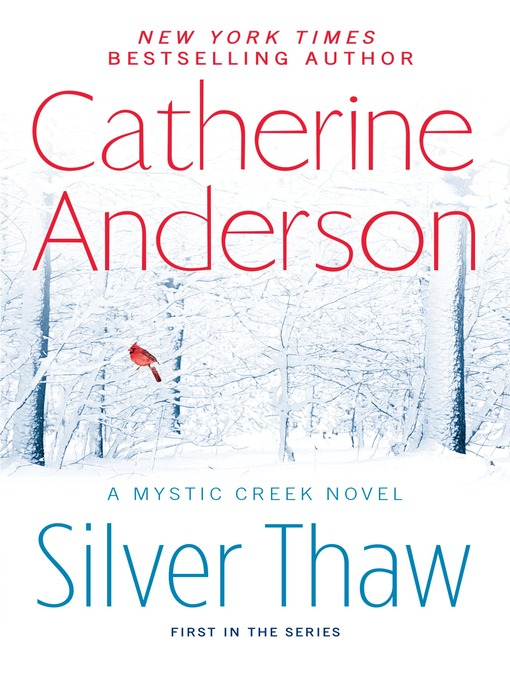 Title details for Silver Thaw by Catherine Anderson - Available