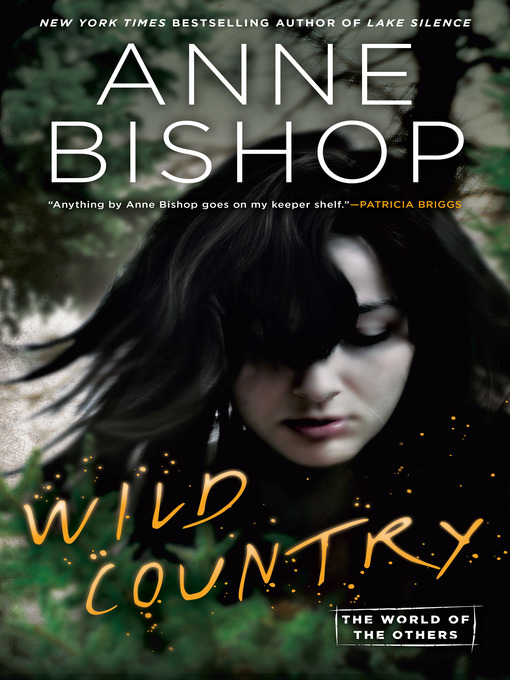 Title details for Wild Country by Anne Bishop - Wait list