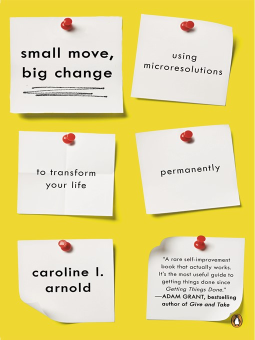 Title details for Small Move, Big Change by Caroline L. Arnold - Wait list