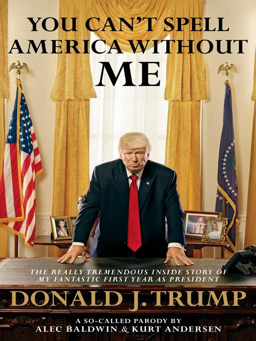 Title details for You Can't Spell America Without Me by Alec Baldwin - Available