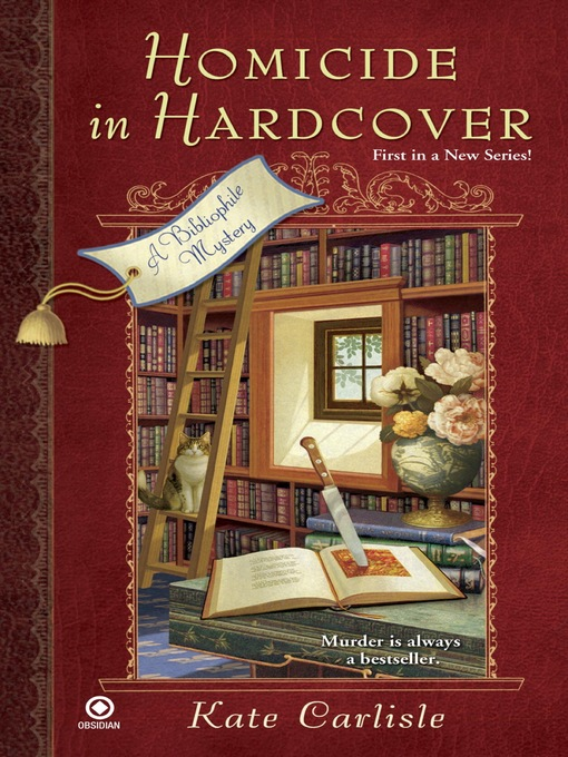 Title details for Homicide in Hardcover: a Bibliophile Mystery by Kate Carlisle - Available